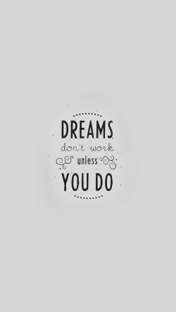 An16 Quote Dreams Dont Work Minimal White